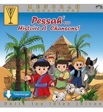 Pessah, Histoire et Chansons